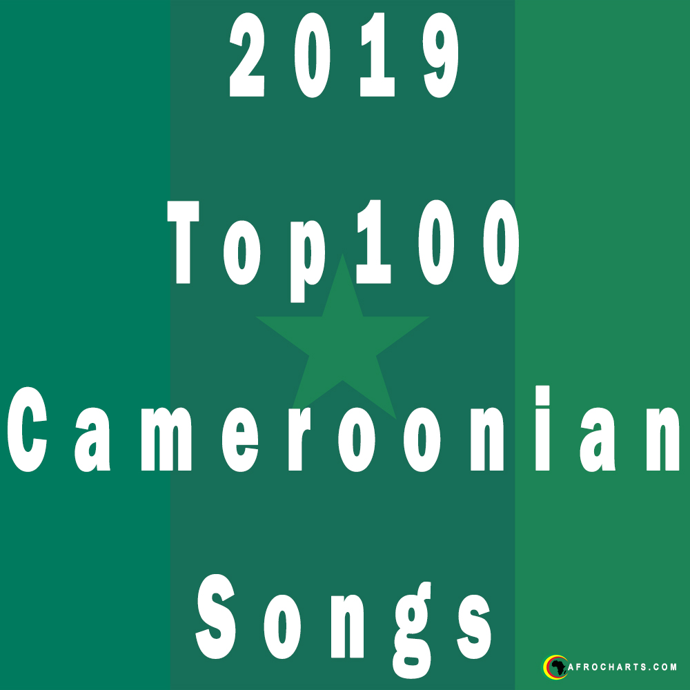 2019 Top100 Cameroonian Songs