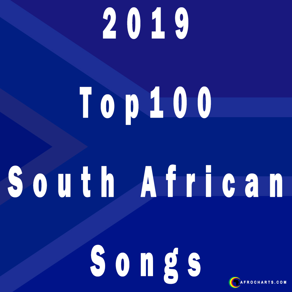 2019 Top100 South African Songs